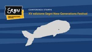 Conferenza Stampa – XV edizione Segni New Generations Festival