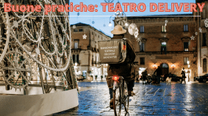 BUONE PRATICHE: TEATRO DELIVERY