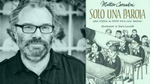 INCONTRO CON L'AUTORE: Matteo Corradini – Come si racconta la memoria