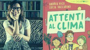 INCONTRO CON L'AUTORE: Lucia Vaccarino – Attenti al clima